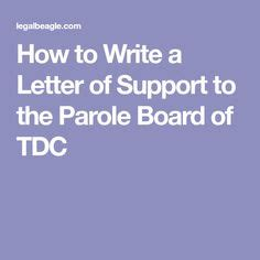 How Should You Write a Parole Support Letter? - Reference